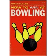 How To Win At BOWLING