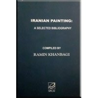 Iranian painting: a selected bibliography