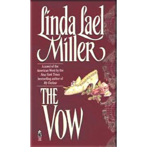 The Vow : A Novel of the American West