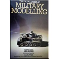 THE Encyclopaedia of Military Modelling