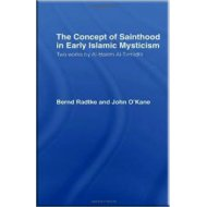 The Concept of Sainthood in Early Islamic Mysticism