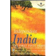 Independent India : The First Fifty Years