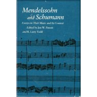 Mendelssohn and Schumann