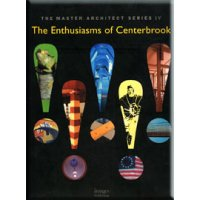 The Enthusiasms of Centerbrook: Selected and Current Works