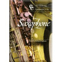 The Cambridge Companion to the Saxophone